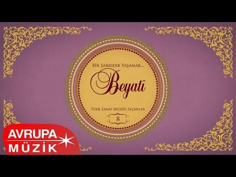 Çeşitli Sanatçılar - Bir Şarkıdır Yaşamak / 8 Beyati (Full Albüm)
