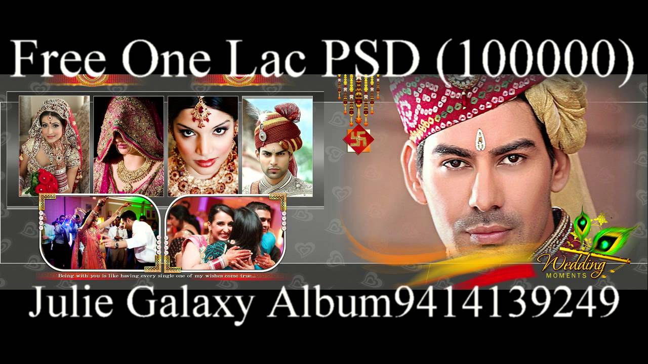 Julie Galaxy Wedding Album Designing Software 500000 Free Psd Design 9414139249 Youtube