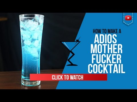 Adios Mother F*cker (AMF) - How to make a Adios Mother Fucker Cocktail Recipe by Drink Lab (Popular)