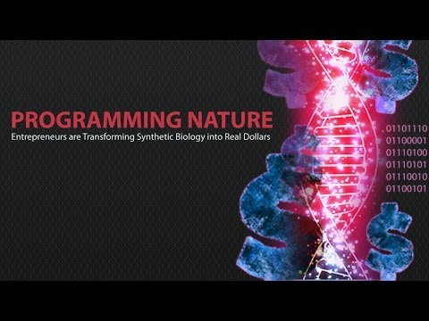 Programming Nature - Entrepreneurs are Transforming Syntheti