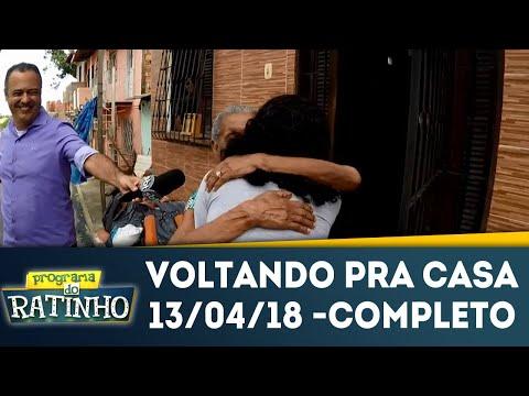 Voltando Pra Casa - Completo | Programa Do Ratinho (13/04/18)
