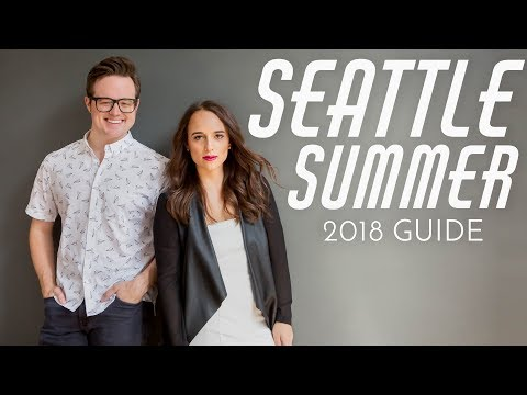 The OFFICIAL Guide to Summer in Seattle | Local Lens Seattle
