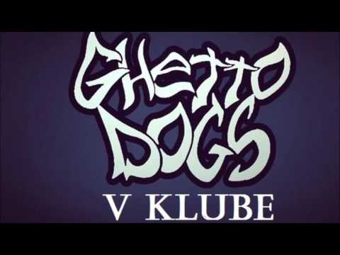 Ghetto Dogs – В клубе