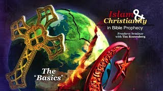 1 - Islam and Christianity, the Basics