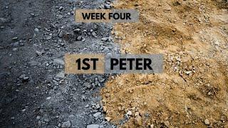 1st Peter   Week 4   September 26, 2021