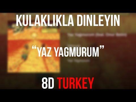 Şehinşah - Yaz yağmurum ft Onur betin (8D VERSION)