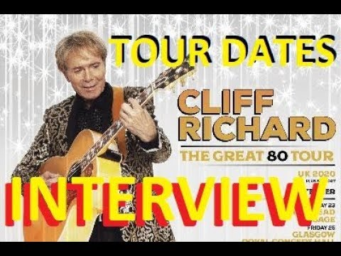 Cliff Richard 2020 UK TOUR DATES At 80 - EXCLUSIVE Life Story Interview