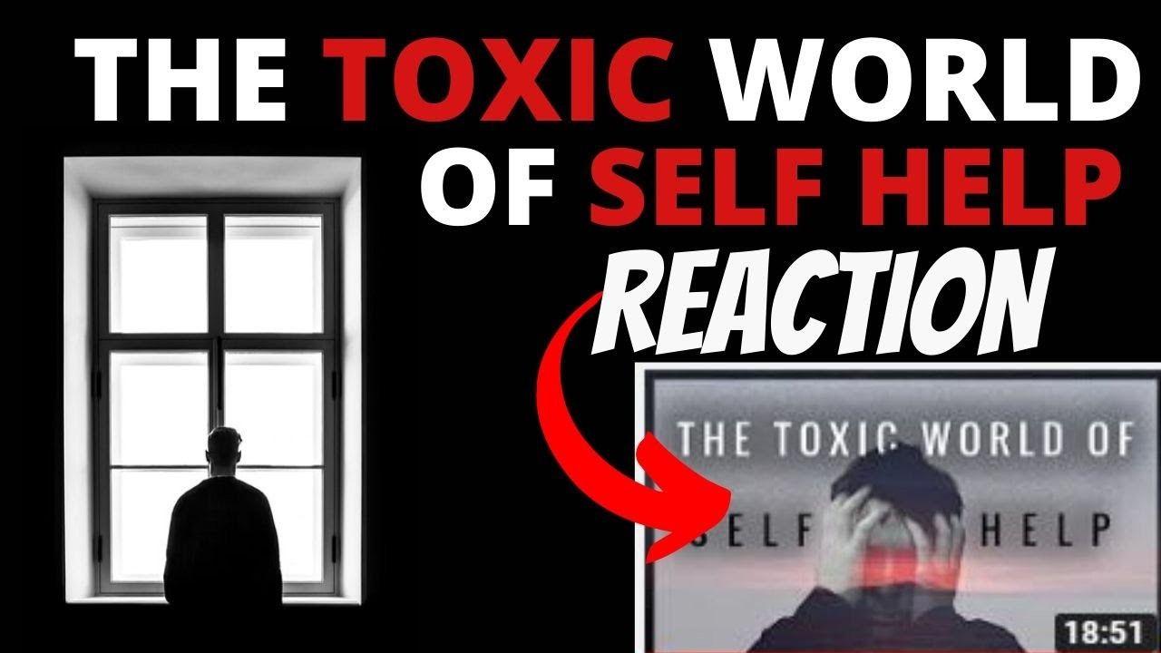 The Toxic World of Self Help - A Personal Trainer's Reaction