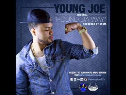 Young Joe - Round Da Way (prod. by J-Rum) [2013]