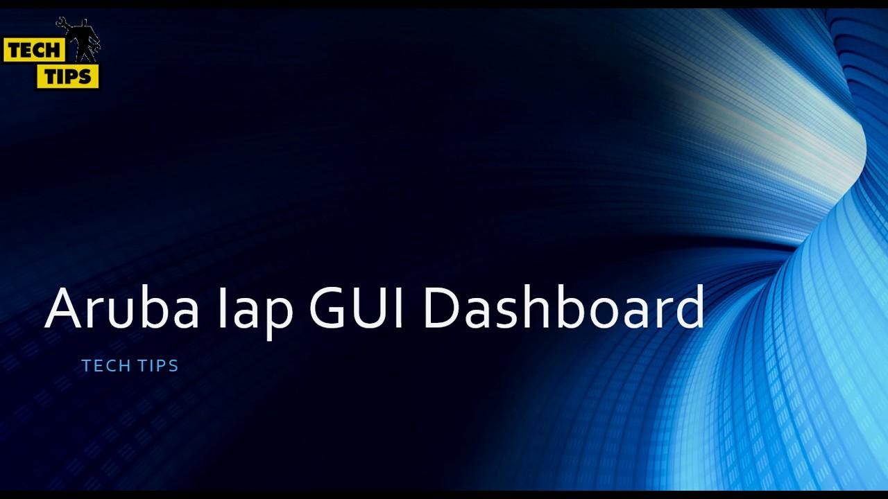 Aruba Iap GUI Dashboard