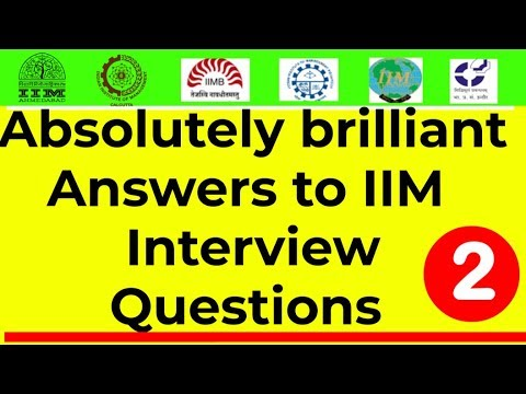 Absolutely brilliant Answers to IIM (CAT/MBA/GMAT) Interview Questions (Part- 2) || Out of Box