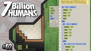 7 Billion Humans #02 // Viel Code mit wenig Sinn