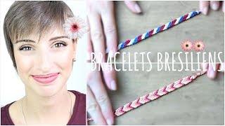 [ D.I.Y #5 ] : Bracelets Brésiliens pour l