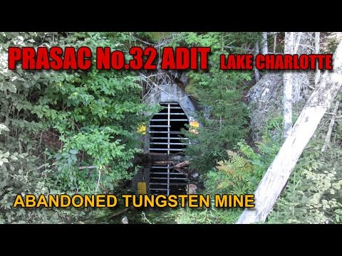 Ep.12 The Abandoned LAKE CHARLOTTE Tungsten Mine