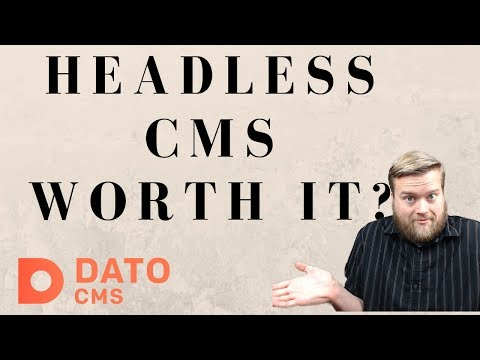 Do You Need A Headless CMS? With Updates