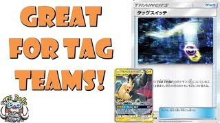 Tag Switch is Great for Tag Team GX Pokemon! (Move Energy!)