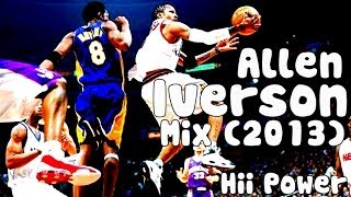 Allen Iverson Mix (2013) - Hiii Power [HD 720p]