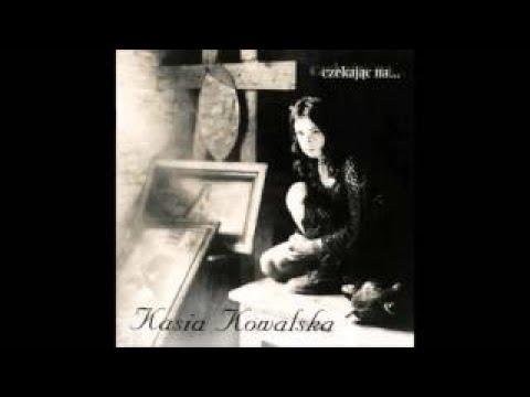 Kasia Kowalska: Czekając Na. (Full Album)