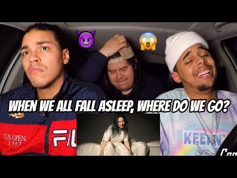 BILLIE EILISH - WHEN WE ALL FALL ASLEEP WHERE DO WE GO?   REACTION REVIEW