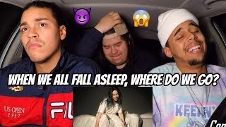 BILLIE EILISH - WHEN WE ALL FALL ASLEEP, WHERE DO WE GO? (FULL ALBUM) REACTION REVIEW