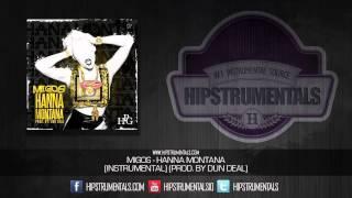 Migos - Hanna Montana [Instrumental] (Prod. By Dun Deal) + DOWNLOAD LINK