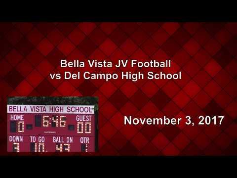 Bella Vista JV Football vs Del Campo High School