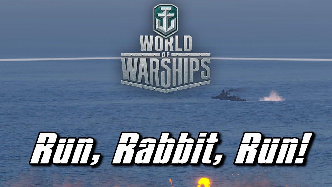 World of Warships - Run, Rabbit, Run!