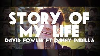 """Story of My Life"" - One Direction A Cappella Cover (Danny Padilla & David Fowler)"