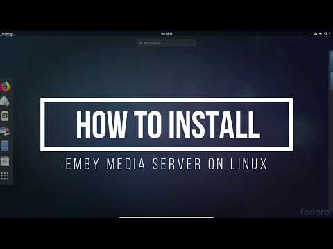How To Install Emby Media Server On Linux