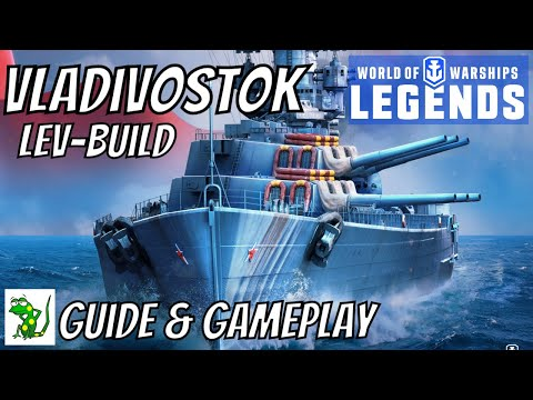 Vladivostok (Lev build) - World of Warships Legends - Guide & Gameplay