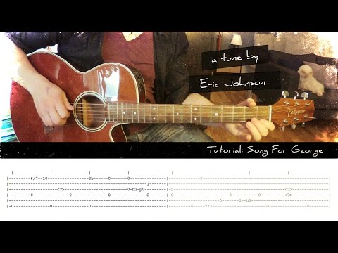 Tutorial: Song For George by Eric Johnson