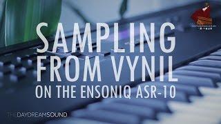 sampling drums from vinyl on the ensoniq asr 10