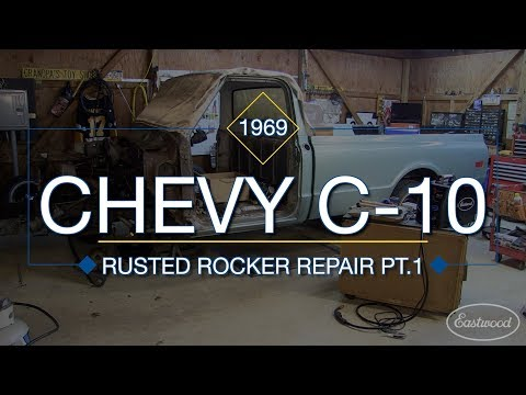 how-to-replace-inner-&-outer-rocker-panels-on-c10-truck-part-1---rust-repair-with-eastwood