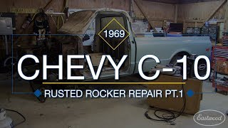 How To Replace Inner & Outer Rocker Panels on C10 Truck Part 1 - Rust Repair with Eastwood