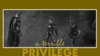 avengers   a terrible privilege.