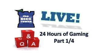Dice Tower Live:  24 Hours of Gaming!  Part 1/4