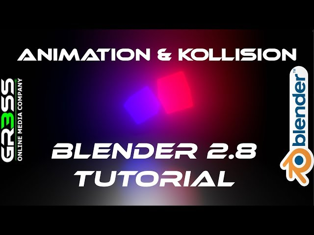 Blender 2.8 Animation & Collision Tutorial Deutsch