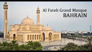 Bahrain Grand Mosque - AL FATEH - Islam Muslim - Amazing Building
