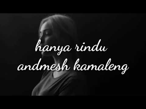 andmesh-kamaleng---hanya-rindu-(lyric)