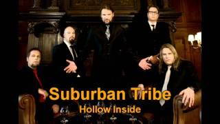 Suburban Tribe - Hollow Inside