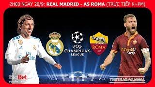Soi kèo dự đoán Real Madrid vs AS Roma - Vòng bảng Champions League