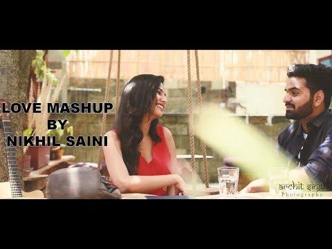 love-mashup-||-cover-||-nikhil-saini