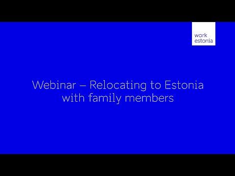 Webinar - Relocating to Estonia with family members