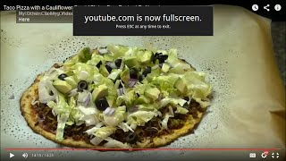 Taco Pizza With A Cauliflower Crust *gluten Free Recipe* By Yasmin