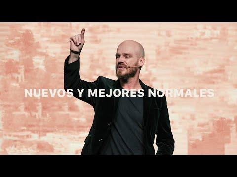 Nuevos y mejores normales | Ps. Andrés Spyker