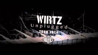 Wirtz  -  Gebrannte Kinder (unplugged) HQ