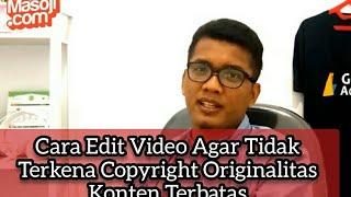 Download Tips Edit Video fanspage Agar Terhindar Dari Pelanggaran Originalitas Konten Terbatas