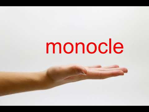 How to Pronounce monocle - American English