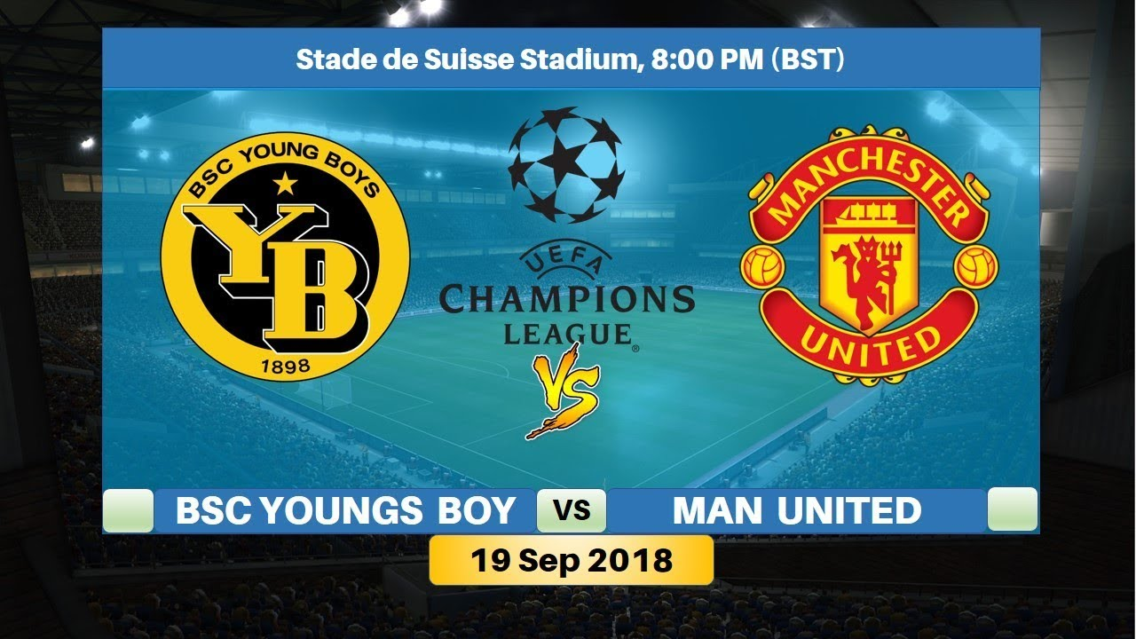 Manchester United Young Boys Streaming, Manchester United Young Boys en Streaming, sur quelle chaîne, Manchester United,Young Boys,Streaming, lien Manchester United Young Boys Streaming..