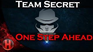 Dota 2 Team Secret - One Step Ahead